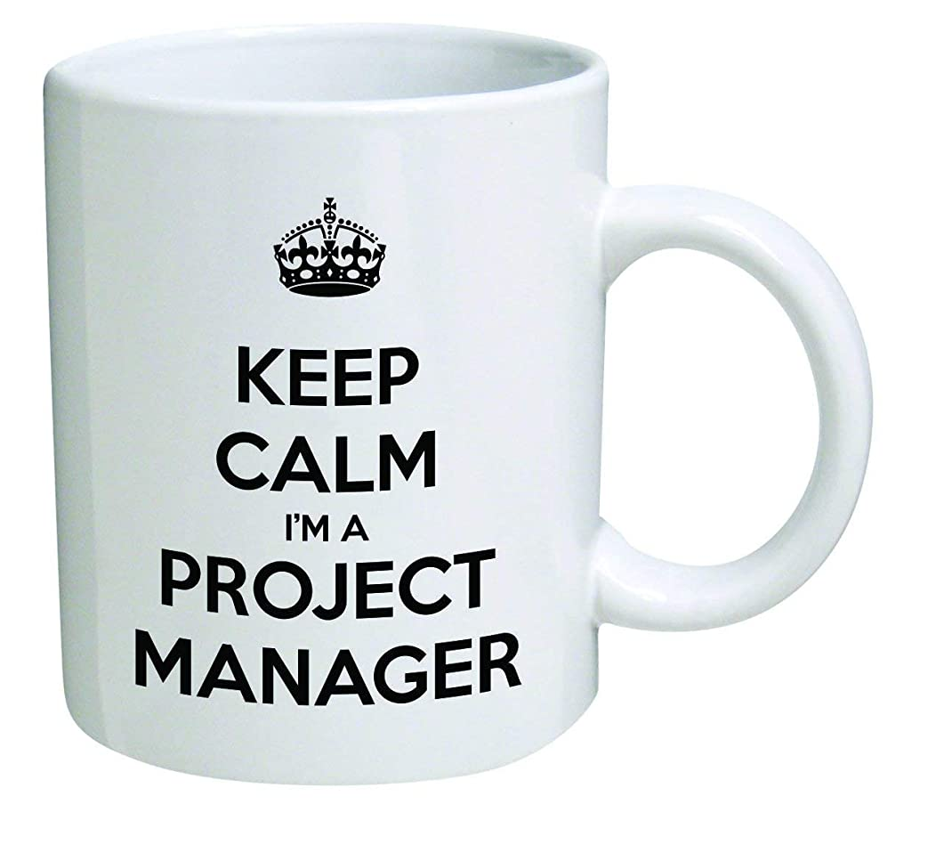Funny Mug - Keep Calm I'm a Project Manager - 11 OZ Coffee Mugs - Inspirational gifts and sarcasm - By A Mug To Keep TM