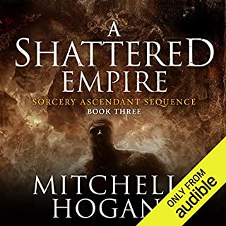 A Shattered Empire                   By:                                                                                                                                 Mitchell Hogan                               Narrated by:                                                                                                                                 Oliver Wyman                      Length: 21 hrs and 27 mins     3,029 ratings     Overall 4.4