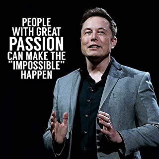 TLart Art Poster Elon Musk Quote 18x 18 inches Unframed for Wall Decoration (Silk Poster)