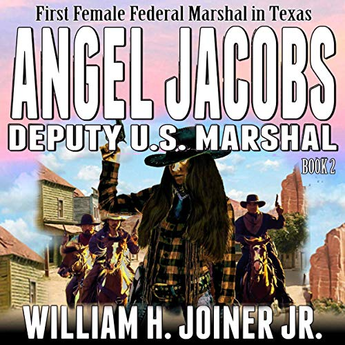 "Couverture de Angel Jacobs: Deputy U.S. Marshal (A Classic Western Adventure from the Author of ""The Legend of Jake Jackson"")"