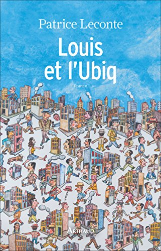 Louis et l'Ubiq (L'esprit voyageur) (French Edition)
