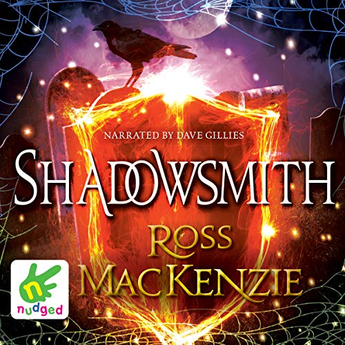 Shadowsmith                   By:                                                                                                                                 Ross Mackenzie                               Narrated by:                                                                                                                                 Dave Gillies                      Length: 4 hrs and 32 mins     3 ratings     Overall 4.7