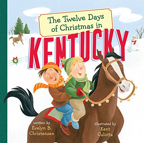 The Twelve Days of Christmas in Kentucky (The Twelve Days of Christmas in America)