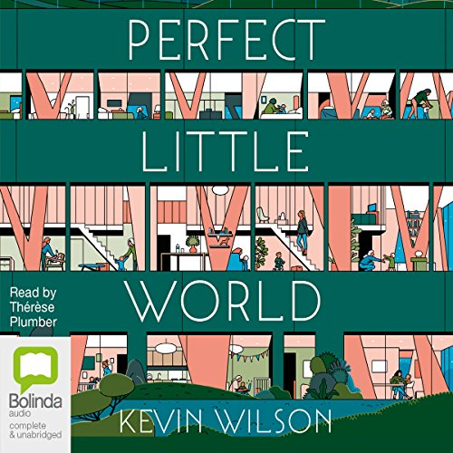 Perfect Little World                   By:                                                                                                                                 Kevin Wilson                               Narrated by:                                                                                                                                 Therese Plummer                      Length: 12 hrs and 18 mins     Not rated yet     Overall 0.0
