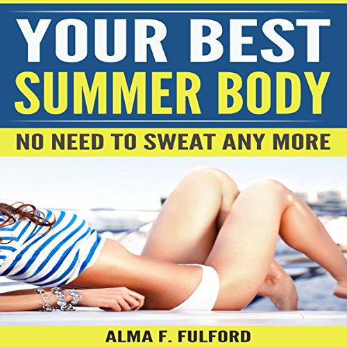 Your Best Summer Body audiobook cover art