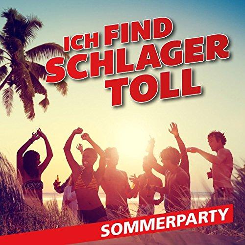 Ich Find Schlager Toll-Sommerparty