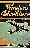 Wings of Adventure. Book VIII