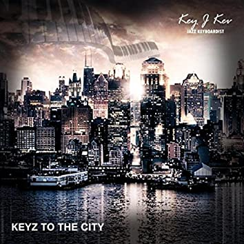 Keyz to the City