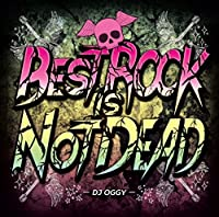 BEST ROCK IS NOT DEAD