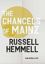 The Chancels of Mainz (Luna Novella Book 10)