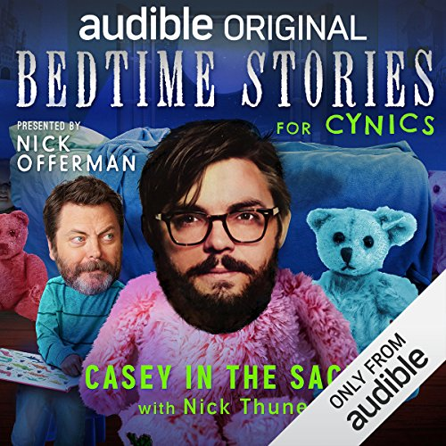 Ep. 9: Casey in the Sack With Nick Thune (Bedtime Stories for Cynics) audiobook cover art