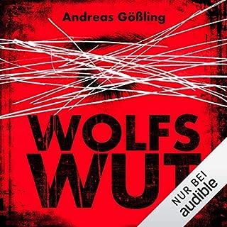 Wolfswut                   Autor:                                                                                                                                 Andreas Gößling                               Sprecher:                                                                                                                                 Richard Barenberg                      Spieldauer: 17 Std. und 51 Min.     824 Bewertungen     Gesamt 4,2