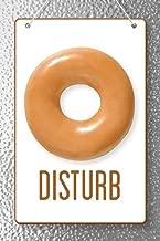 Donut Disturb Sign Cubicle Locker Mini Art Poster 8x12