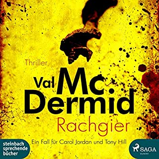 Rachgier     Tony Hill & Carol Jordan 10              By:                                                                                                                                 Val McDermid                               Narrated by:                                                                                                                                 Wolfgang Berger                      Length: 14 hrs and 20 mins     Not rated yet     Overall 0.0
