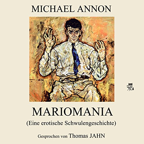 Mariomania: Eine erotische Schwulengeschichte audiobook cover art