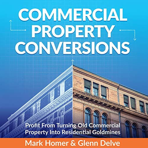 Commercial Property Conversions audiobook cover art