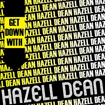Get Down with Hazell Dean