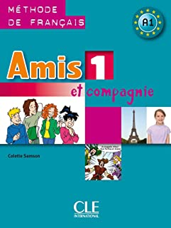 Amis 1 Et Compagnie: Methode de Francais A1 (English and French Edition)