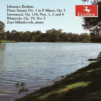 Brahms, J.: Piano Sonata No. 3 / 6 Piano Pieces (Excerpts) / Rhapsody No. 2 in G Minor