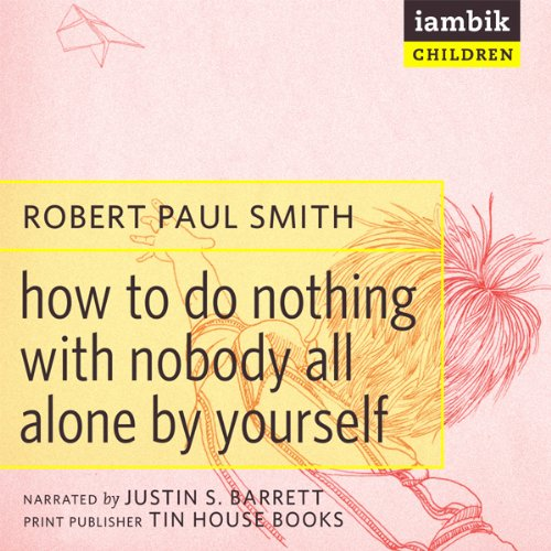 How to Do Nothing with Nobody audiobook cover art