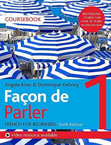 Façon de Parler 1 French Beginner's course 6th edition: Coursebook (Facon De Parler 1)