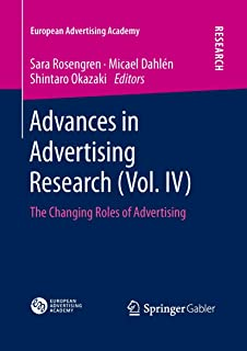 Advances in Advertising Research (Vol. IV): The Changing Roles of Advertising