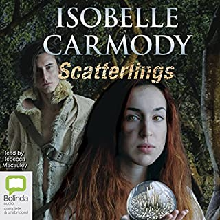 Scatterlings                   By:                                                                                                                                 Isobelle Carmody                               Narrated by:                                                                                                                                 Rebecca Macauley                      Length: 8 hrs and 1 min     2 ratings     Overall 5.0