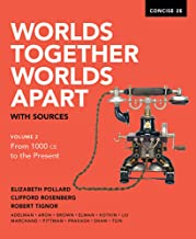 Worlds Together Worlds Apart with sources, vol 2 From 1000 CE to the Present, Concise 2E