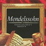 Mendelssohn, Concierto para Violín No. 1, Sinfonía No. 4