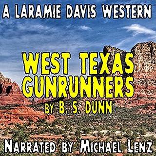 West Texas Gunrunners audiobook cover art
