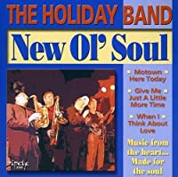 New Ol Soul by Holiday Band