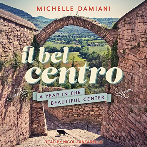 Il Bel Centro audiobook cover art