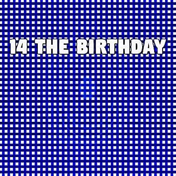 14 The Birthday