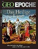 GEO Epoche 45/10: Das Heilige Land - Das Zeitalter der Bibel: 1200 v. Chr. bis 200 n. Chr. - Michael Schaper