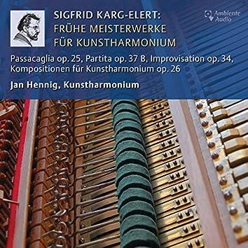 Karg-Elert: Frühe Meisterwerke für Kunstharmonium