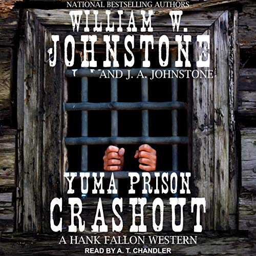 Yuma Prison Crashout audiobook cover art
