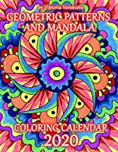 Geometric Patterns and Mandala Coloring Calendar 2020: With an Extra Coloring Pages for Kids and Adults (Geometric Patterns Wall Calendars Series)