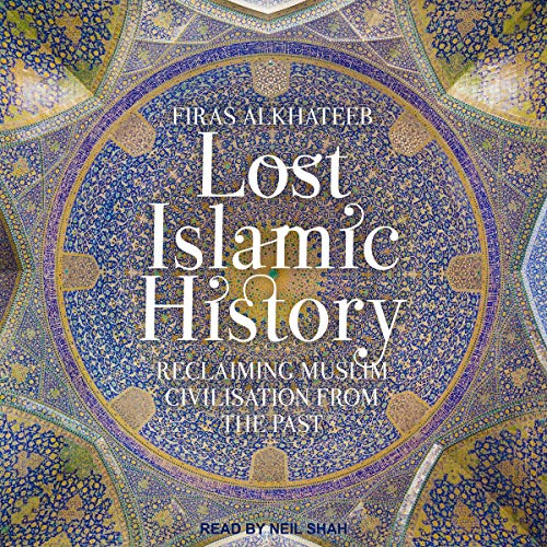 Lost Islamic History cover art