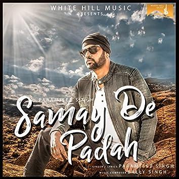 Samay De Padah