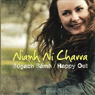 Happy Out By Niamh Ni Charra (2010-10-18)
