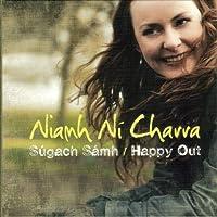 Sugach Samh / Happy Out by NIAMH NI CHARRA (2010-09-01)