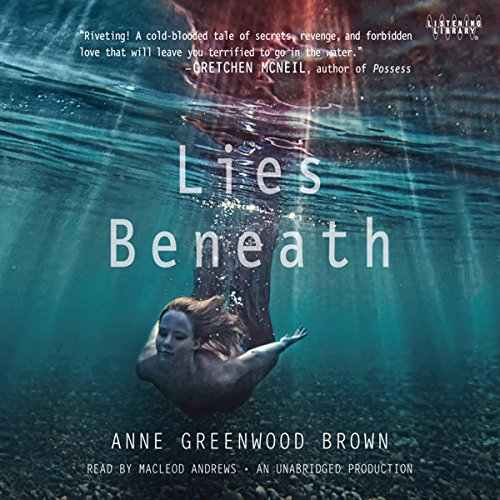 Lies Beneath Audiobook By Anne Greenwood Brown cover art