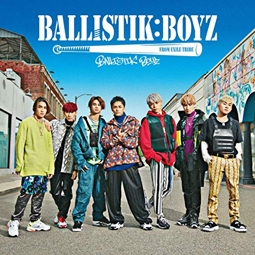 Crazy for your love BALLISTIK BOYZ from EXILE TRIBE