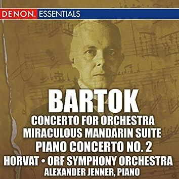 Bartok: Concerto for Orchestra, Miraculous Mandarin Suite, & 2nd Piano Concerto