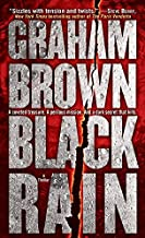 Black Rain: A Thriller (Hawker & Laidlaw Book 1)
