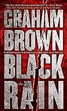 Black Rain: A Thriller (Hawker & Laidlaw Book 1)