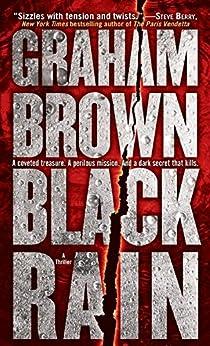 Black Rain: A Thriller (Hawker & Laidlaw Book 1) by [Graham Brown]