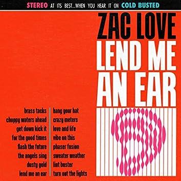 Lend Me An Ear