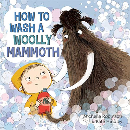 How to Wash a Woolly Mammoth: A Picture Book