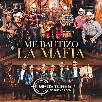 Me Bautizó la Mafia (En Vivo)